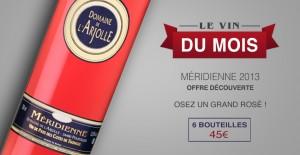 Méridienne 2013 - Osez un grand rosé !