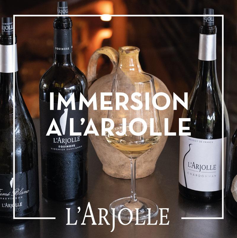 immersion, dégustation gratuite et visite du Domaine de l'Arjolle